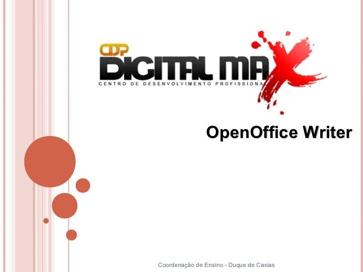 OpenOffice WriterCoordenação de Ensino - Duque de Caxias