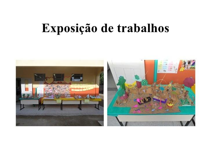 Exposição de trabalhos