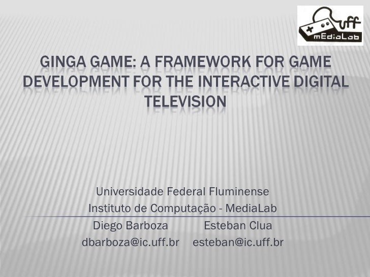 Ginga Game: A Framework for Game Development for the Interactive