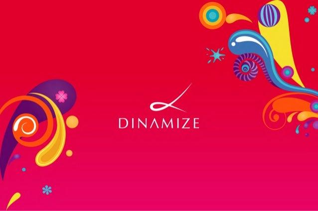 A DinamizeA Dinamize é uma empresa com foco em comunicação digital. Fornece softwares 100% viainternet (cloud computing) p...