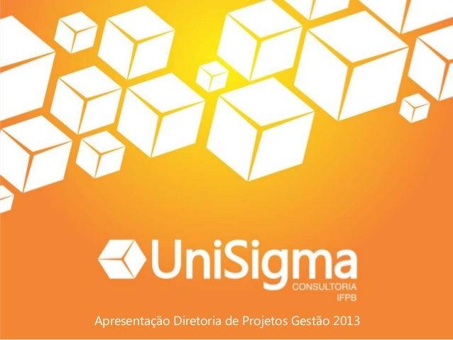 Apresentação Diretoria de Projetos Gestão 2013