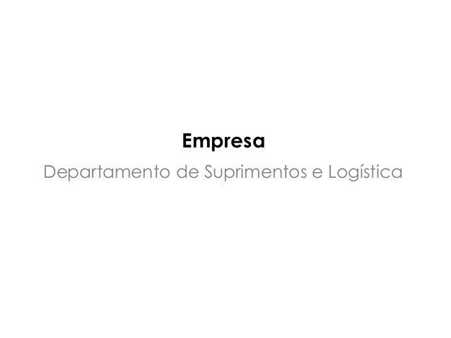 Departamento de Suprimentos e Logística Empresa
