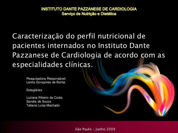 Apresentação do Perfil Nutricional Dante Pazzanese 2009