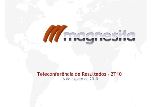 Teleconferência de Resultados 2T1016 de agosto de 2010