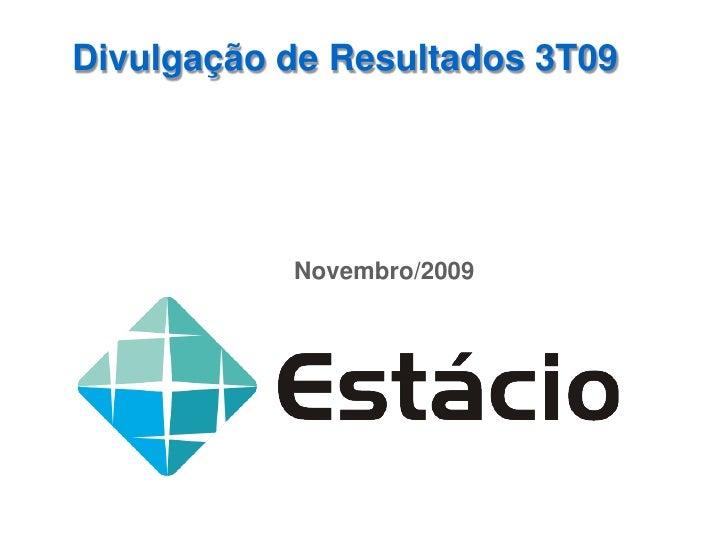 Divulgação de Resultados 3T09                Novembro/2009
