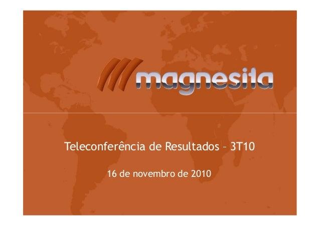 Teleconferência de Resultados – 3T1016 de novembro de 2010