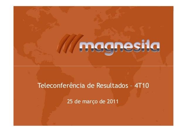 Teleconferência de Resultados – 4T1025 de março de 2011