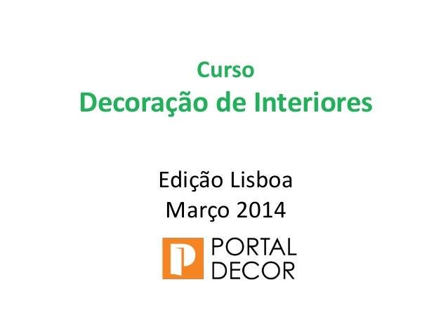 Curso decora o de interiores lisboa apresenta o emilia - Curso de disenador de interiores ...
