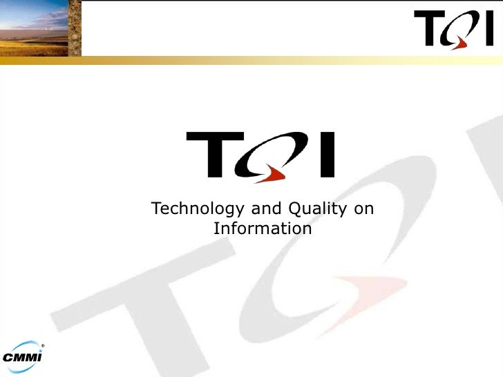 Technology and Quality on Information<br />