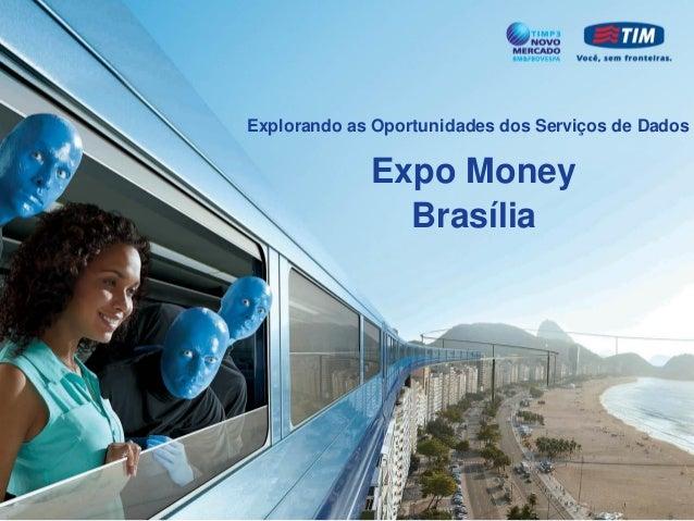 Apresentação expo money brasília