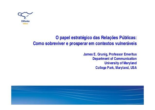 Apresentação James Grunig - Evento FAPCOM 06/08