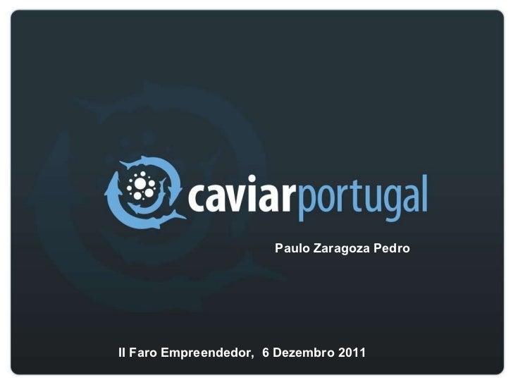 Paulo Zaragoza Pedro  II Faro Empreendedor,  6 Dezembro 2011