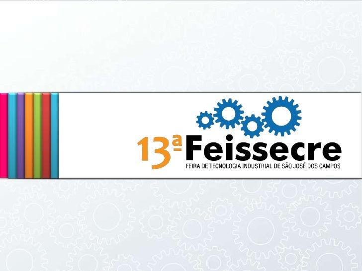 [Proimagem] 13ª Feissecre - 2010 - Feira de Tecnologia Industrial de São José dos Campos