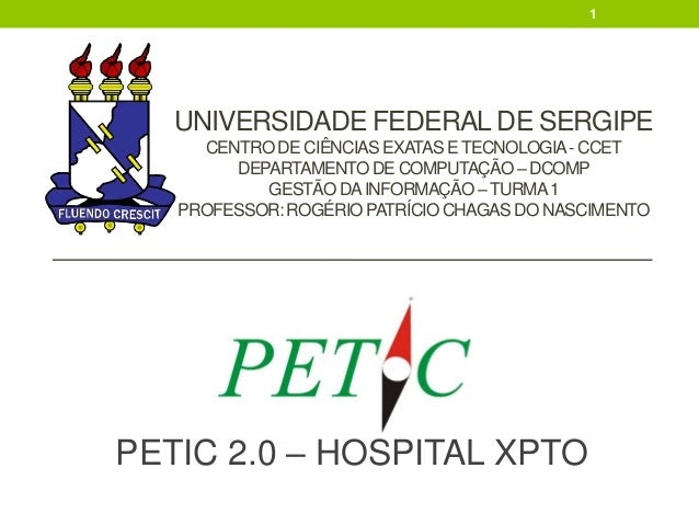 1  UNIVERSIDADE FEDERAL DE SERGIPE CENTRO DE CIÊNCIAS EXATAS E TECNOLOGIA - CCET DEPARTAMENTO DE COMPUTAÇÃO – DCOMP GESTÃO...
