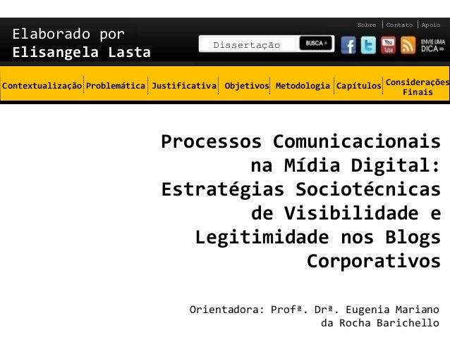 Sobre   Contato   Apoio Elaborado por                                         Dissertação Elisangela LastaContextualização...