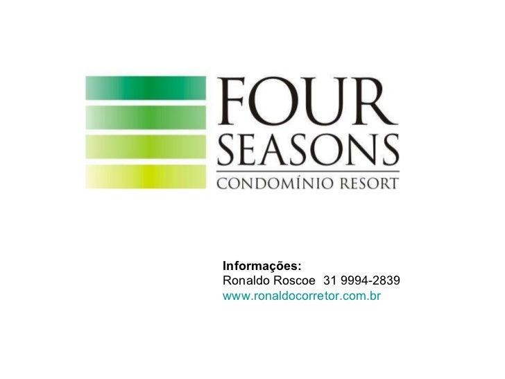 Four Seasons - Vila da Serra, Nova Lima - MG 31 9994-2839