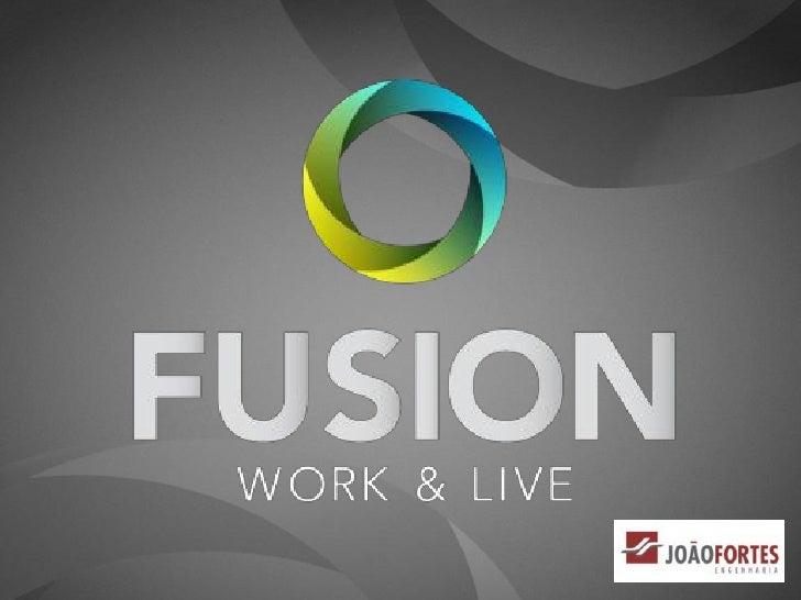 Apresentação fusion work & live   joão fortes