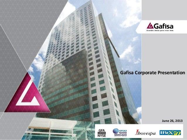 1Gafisa Corporate PresentationJune 26, 2013