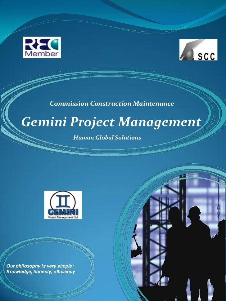 Commission Construction Maintenance      Gemini Project Management                             Human Global SolutionsOur p...