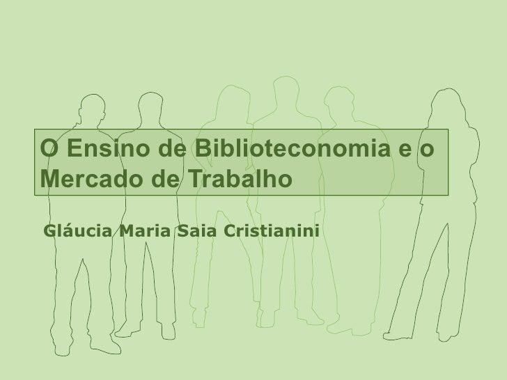 Apresentação Glaucia Maria Saia Cristianini