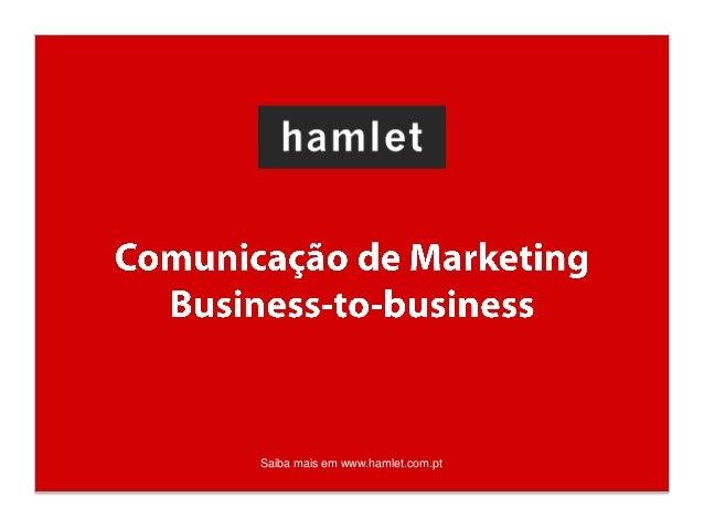 Saiba mais em www.hamlet.com.pt