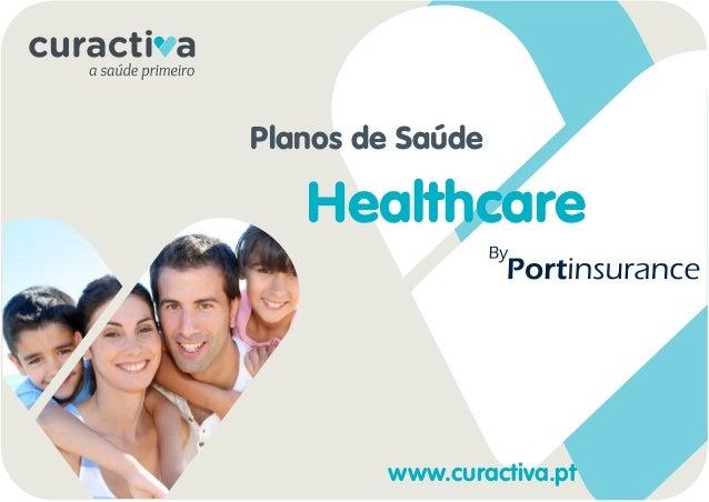 Planos de Saúde  Healthcare  www.curactiva.pt