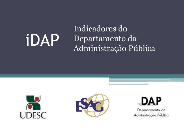 iDAP Indicadores do Departamento da Administração Pública