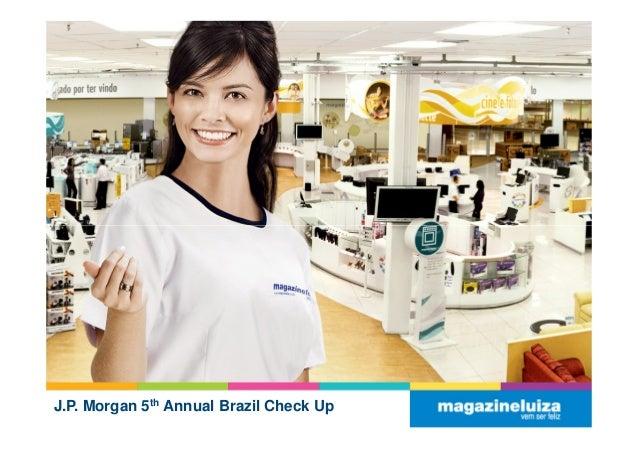 Apresentação institucional   j.p. morgan 5º annual brazil check up