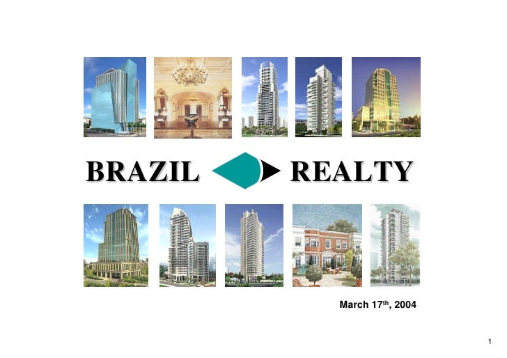 BRAZIL   REALTY               March 17th, 2004                                 1
