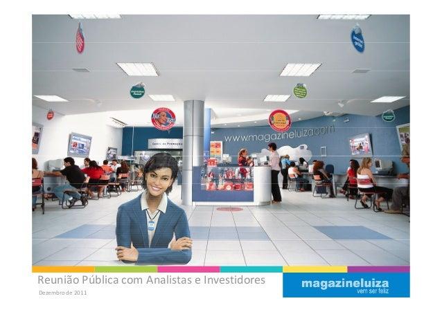 Reunião Pública com Analistas e InvestidoresDezembro de 2011