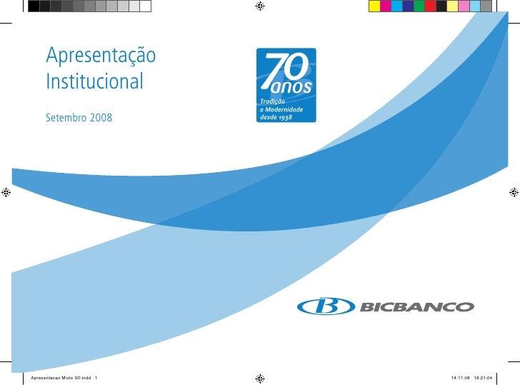 BICBANCO - Apresentação Institucional - Setembro 2008