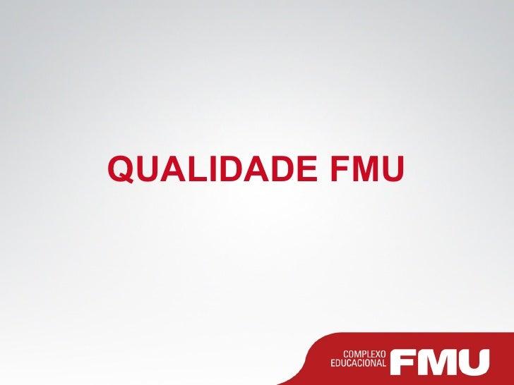 Apresentação Institucional FMU