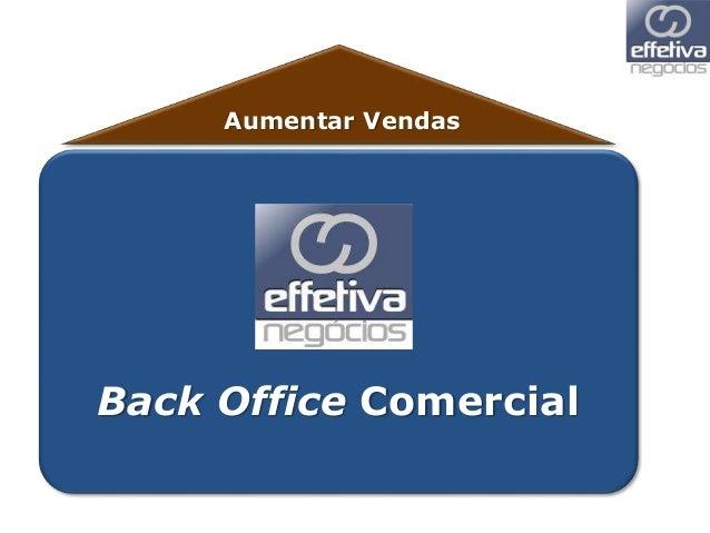 Aumentar Vendas Back Office Comercial