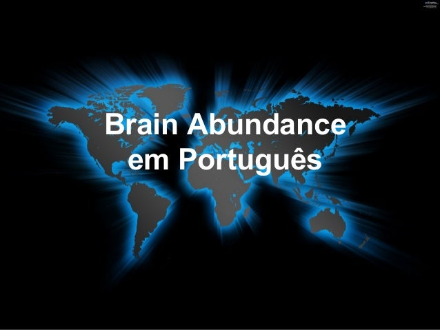 Brain Abundance  em Português