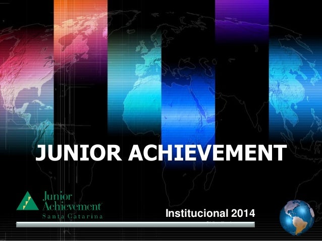 JUNIOR ACHIEVEMENT Institucional 2014 Shibu lijack