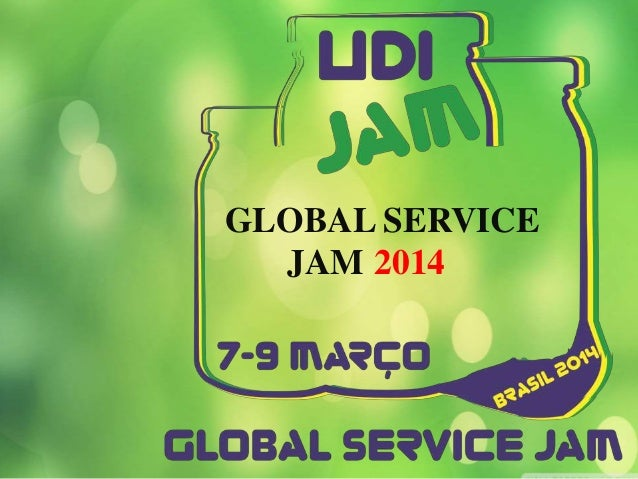 GLOBAL SERVICE JAM 2014