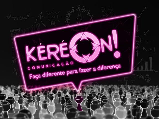 Apresentação Kéréon Comunicação