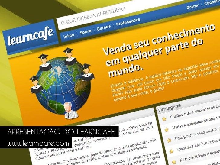 Apresentação Learncafe 2011