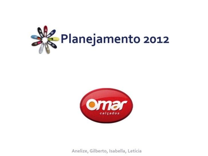 Planejamento de comunicação - Omar Calçados