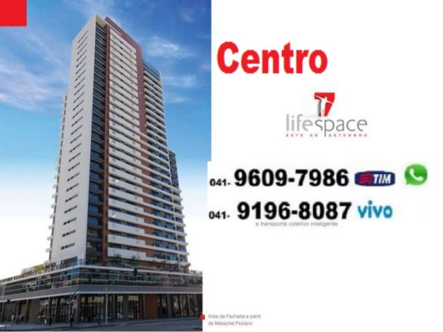 LiIFESPACE 7 Sete de Setembro Curitiba Centro Pronto Salas Vendas - (41) 9609-7986 Tim ou 9196-8087 VIVO  DIRETO DA INCORP...