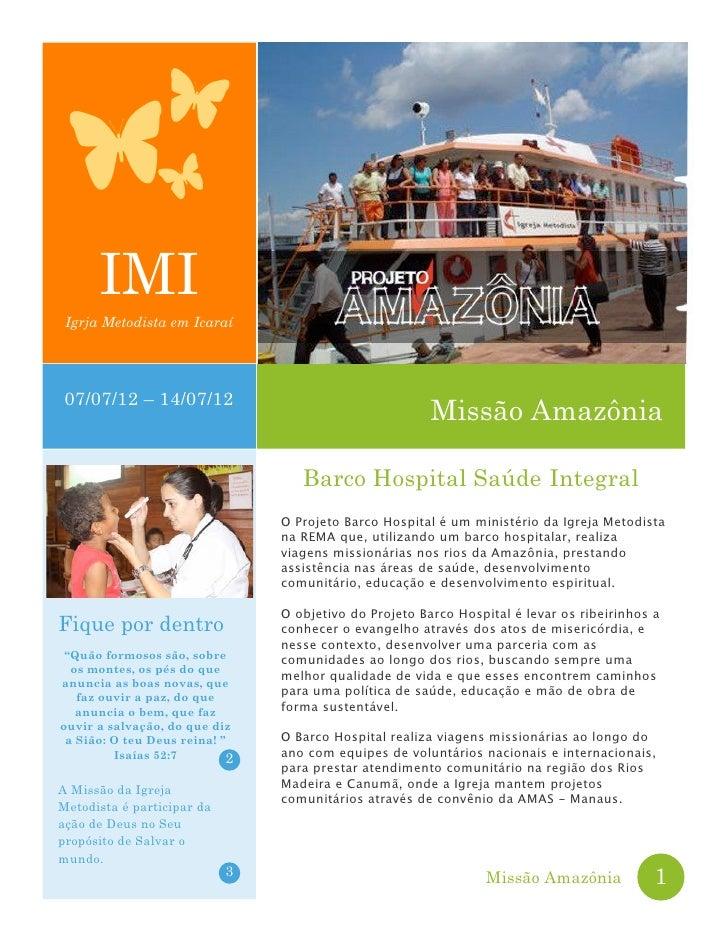 IMI Igrja Metodista em Icaraí07/07/12 – 14/07/12                                                        Missão Amazônia   ...