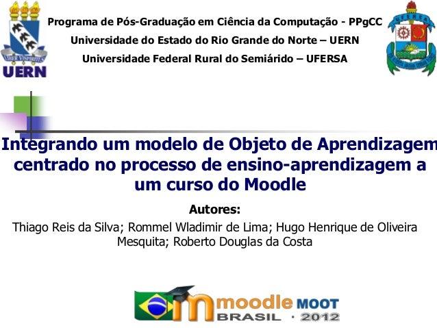 Programa de Pós-Graduação em Ciência da Computação - PPgCC           Universidade do Estado do Rio Grande do Norte – UERN ...
