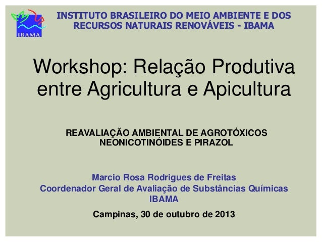 Apresentação Márcio Rosa - Reavaliação ambiental de agrotóxicos neonicotinoides e pirazol