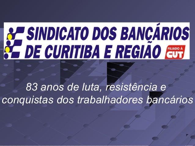 83 anos de luta, resistência e conquistas dos trabalhadores bancários