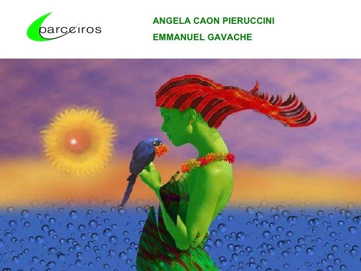 ANGELA CAON PIERUCCINI EMMANUEL GAVACHE