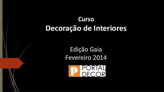 Curso Decoração de Interiores Vila Nova de Gaia apresentação Paula Carvalho