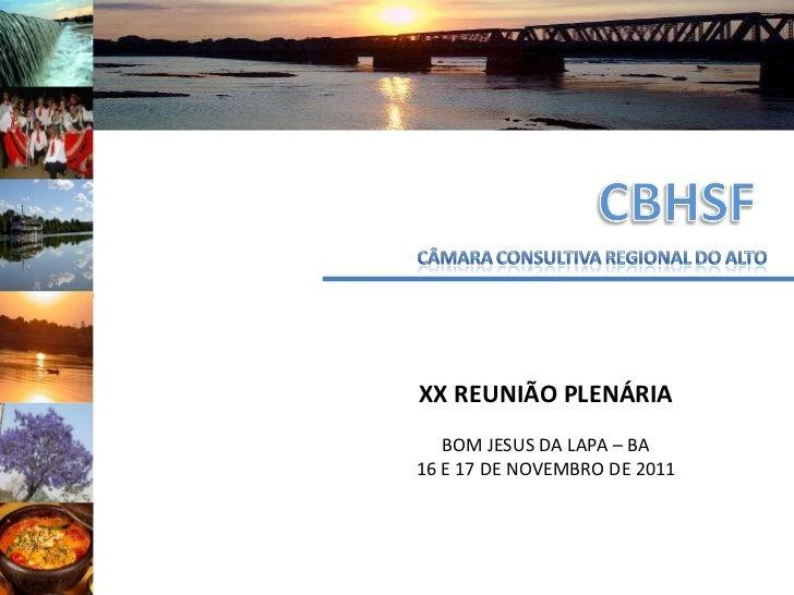 Câmara Consultiva do Alto São Francisco, na XX Plenária do Comitê CBH SF
