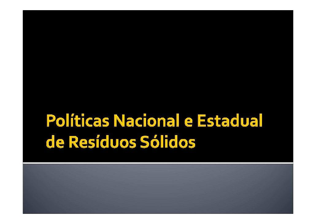 Apresentação política nacional e estadual de resíduos sólidos