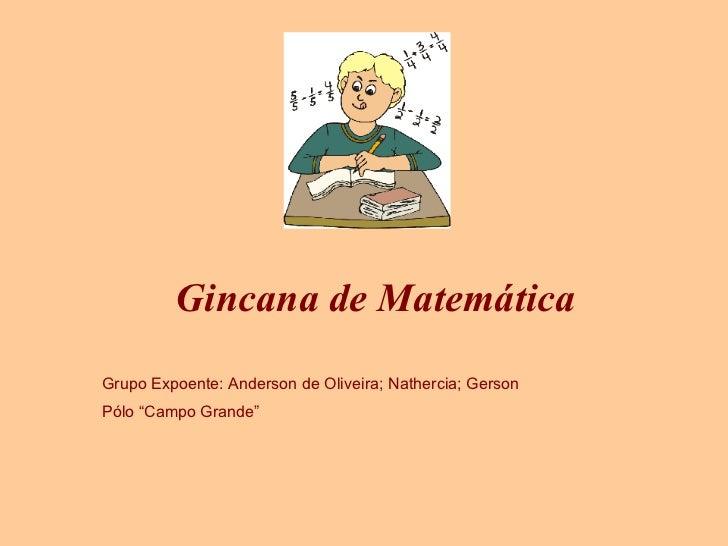 Apresentação Gincana de Matemática - Grupo EXPOENTE