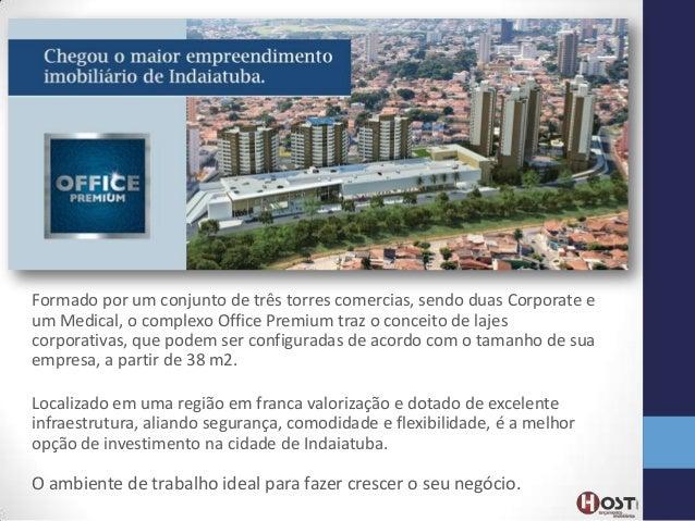 Formado por um conjunto de três torres comercias, sendo duas Corporate e um Medical, o complexo Office Premium traz o conc...
